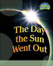 The Day the Sun Went Out (Fusion: Physical Processes and Materials) (Fusion: Ph