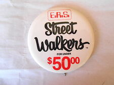 Vintage ERS Street Walkers (Shoes?) Under $50.00 Advertising Pinback Button