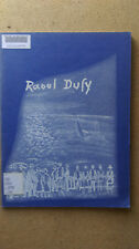 Rauol Dufy  FOREWORD  M. L. G. M.  SAN FRANCISCO MUSEUM OF ART  1954  48  PLATES