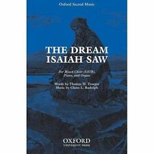 The Dream Isaiah Saw by Oxford University Press (Sheet music, 2004)