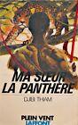 ++DJIBI THIAM ma soeur la panthere 1978 ROBERT LAFFONT roman EX++