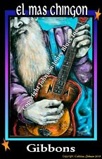 Poster  Billy Gibbons El Mas Chingon by Cadillac Johnson