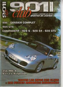 901 CLUB 4 PORSCHE 996 CARRERA C4 C4S 904 GTS 928 S S4 GTS 356 PRE A 911 T 2.4