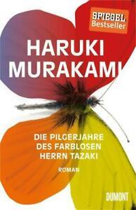 Haruki Murakami, Die Pilgerjahre des farblosen Herrn Tazaki - gebundene Ausgabe