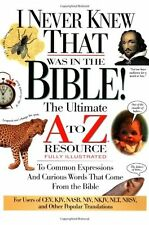 I Never Knew That Was in the Bible (A to Z Series) by Martin H. Manser