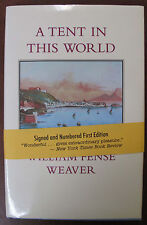 Novella A Tent in This World William Fense Weaver Signed Limited First Ed. 1999