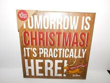 """New Dr. Seuss Wall Art Tomorrow is Christmas! It's Practically Here 15"""" x 15"""""""