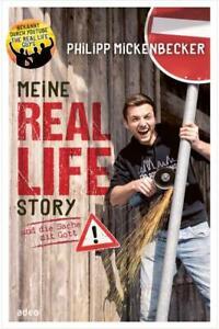 Meine Real Life Story Philipp Mickenbecker+ aktuell im Nachdruck bald lieferbar