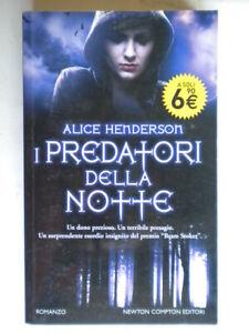 I predatori della nottehendersonNewton Comptonromanzo horror gotico nuovo 805