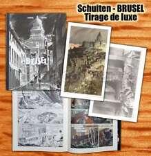 Tirage de Luxe Schuiten Brüsel 350ex.-signé 32,5x41,7 cm