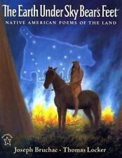 The Earth under Sky Bear's Feet : Native American Poems of the Land by Joseph...