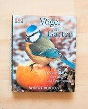 Vögel im Garten - Robert Burton - Das Praxisbuch für Gärtner und Vogelfreunde