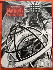 """SCHUITEN: cahier de coloriage  """"Machine"""""""