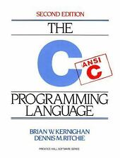 The C Programming Language by Brian W Kernighan