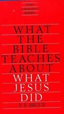 What the Bible Teaches about What Jesus Did by F. F. Bruce (1979, Paperback)