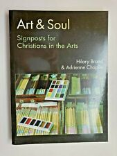 Art & Soul (2007) Hilary Brand & Adrienne Chaplin Theology Culture PB Like-NEW