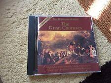 The Great Choruses Highlights From Messiah Aida Lohengrin Prince Igor Pagliacci