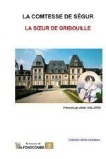 La Soeur de Gribouille by Sophie Rostopchine comtesse de Ségur (2015, Paperback)