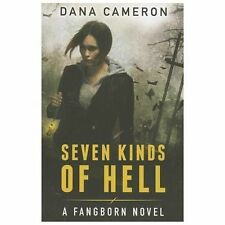 Seven Kinds of Hell (The Fangborn Series, Book 1)-ExLibrary