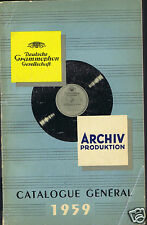 CATALOGUE GENERAL 1959 DISQUES DEUTSCHE GRAMMOPHON ARCHIV PRODUKTION