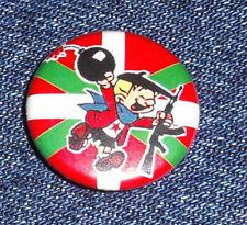 2 x Cartoon Button Bad Taste Askatasuna EUSKADI Herria organisée IKURRINA Crète Bomber