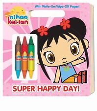 Super Happy Day! (Ni Hao, Kai-lan) (Write-On/Wipe-Off Activity Book) - Good - Go