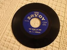 DR C J JOHNSON  THIS HEART OF MINE/I'VE GOT A NEW NAME SAVOY 4307  M-