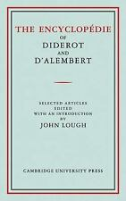 The Encyclopédie of Diderot and D'Alembert : Selected Articles by Denis...