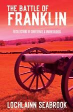 """""""The Battle of Franklin"""" by Colonel Lochlainn Seabrook - hardcover - NEW !!!"""