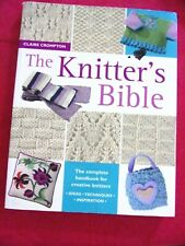 "2004 ""Knitting Bible""/Clair Compton 160 Pgs Knitting Stitches &Patterns"