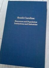 South Carolina: Resources and Population, Institutions and Industries