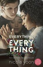 Everything, Everything. Movie Tie-In By NICOLA YOON