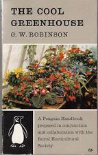 The cool greenhouse (Penguin handbooks) : Gilbert Wooding Robinson