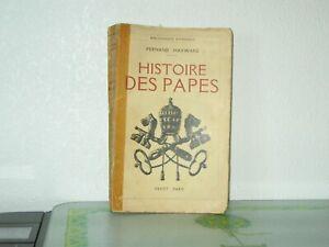 HISTOIRE DES PAPES / Fernand HAYWARD