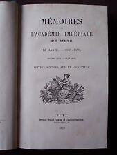 Mémoires de l'Académie Impériale de Metz - 1869-1870 - Relié