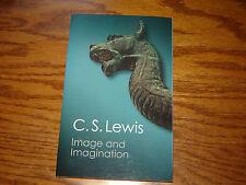 C.S. Lewis: Image & Imagination, 2013 Pbk