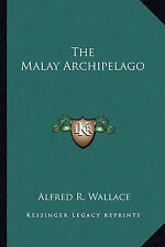 NEW The Malay Archipelago by Alfred R. Wallace