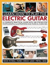 Learn How to Play the Electric Guitar (Paperback), Fuller, Ted, 9781780193724