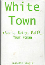 White Town >Abort, Retry, Fail?_Your Woman CASSETTE SINGLE Synth-pop, Downtempo