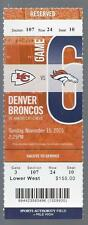 2015 NFL CHIEFS @ BRONCOS UNUSED FOOTBALL TICKET - MANNING PASSING YARD RECORD