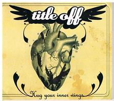 TITLE OFF - HUG YOUR INNER WINGS - DRACMA STUDIO - 2005 - CD