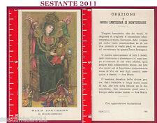 1068 SANTINO HOLY CARD MADONNA MARIA SANTISSIMA  MONTEVERGINE ED G MI 130