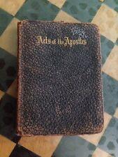 1898 ACTS OF THE APOSTLES Rare Vtg BOOK Bible Arthur Hall 1901 1 / 42000 Antique