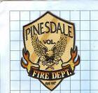 Fire Patch - Pinesdale Vol. Est 1982