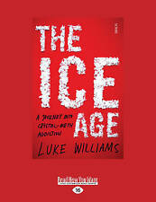 The Ice Age Journey Into Crystal-Meth Addiction (Large Print 1 by Williams Luke