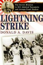Lightning Strike: The Secret Mission to Kill Admiral Yamamoto and-ExLibrary