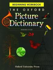 The Oxford Picture Dictionary Program: The Oxford Picture Dictionary : Beginning
