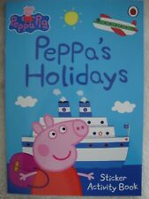 Peppa Pig Sticker Activity Book - Peppa's Holidays - Brand New RRP £3.99