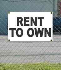 2x3 RENT TO OWN Black & White Banner Sign NEW Discount Size & Price FREE SHIP