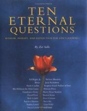 Ten Eternal Questions: Wisdom, Insight, and Reflection for Life's Journey